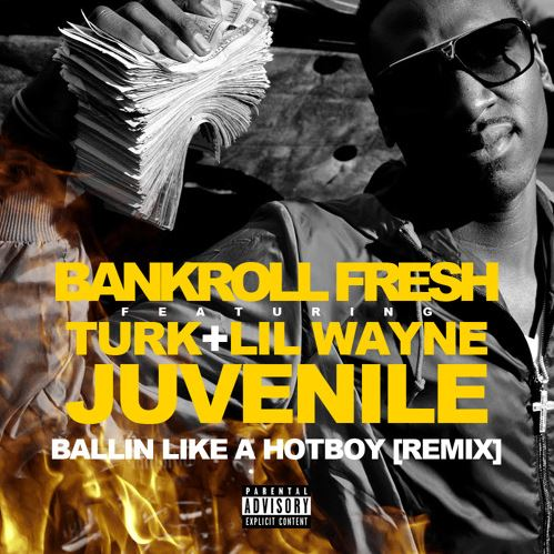 bankroll-fresh-hot-boy-remix-feat-turk-lil-wayne-juvenile
