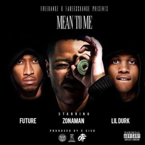 zona-man-ft-future-lil-durk-5584517632ad9