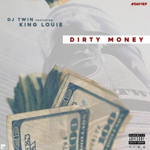 DJ-Twin-King-Louie-Dirty-Money