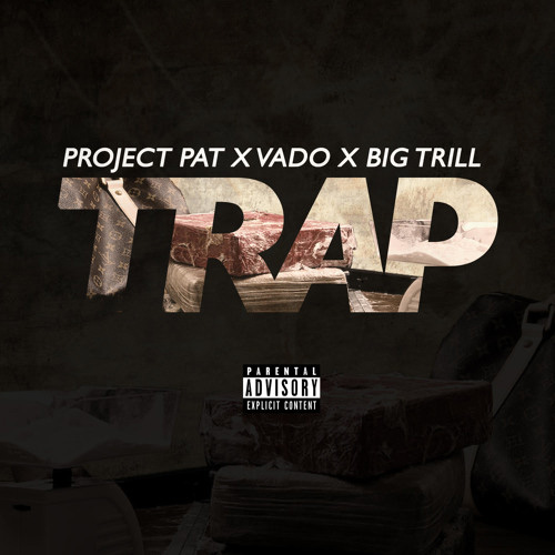 project-pat-trap-vado