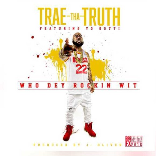 id1630685_trae-tha-truth-who-they-rockin-wit