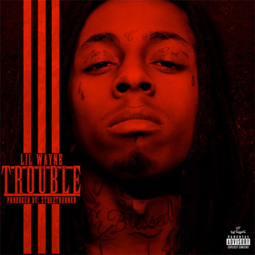 lilwaynetroublecover